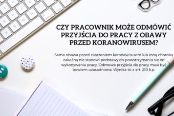 Czy pracownik może odmówić pracy w obawie przed koronawirusem?